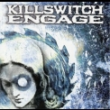 Killswitch Engage - Killswitch Engage (Remastered 2004) '2000