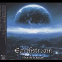 Earthstream - Earth Scream (Japanese Edition) '2018