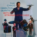 Chico Hamilton - With Strings Attached (2007 Remaster) '1958