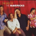 Mavericks, The - The Best Of The Mavericks '1999