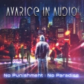 Avarice In Audio - No Punishment - No Paradise '2018