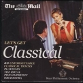 Royal Philarmonic Orchestra - Let's Get Classical '1997