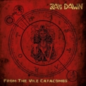 Ra's Dawn - From The Vile Catacombs '2017