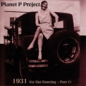 Planet P Project - 1931 (Go Out Dancing - Part 1) '2004
