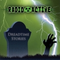 Radioactive - Dreadtime Stories '2018