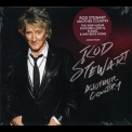 Rod Stewart - Another Country (Deluxe Edition) '2015