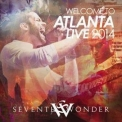 Seventh Wonder - Welcome To Atlanta  (2CD) '2016
