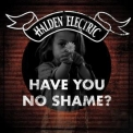 Halden Electric - Have You No Shame? '2018
