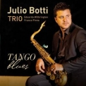 Julio Botti - Tango Blues '2018