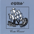 Opus 5 - Contre-courant (2002 Remastered Edition) '1976