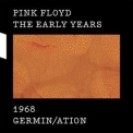 Pink Floyd - The Early Years 1968 Germin/ation '2016