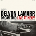 Delvon Lamarr Organ Trio - Live At Kexp! '2018