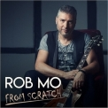 Rob Mo - From Scratch '2018
