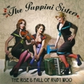 Puppini Sisters, The - The Rise '2007