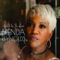 Brenda Reynolds - Hold On To Love '2018