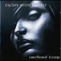 Escape With Romeo - Emotional Iceage   [ltd.]  (cd1) '2007