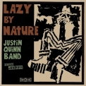 Justin Quinn Band - Lazy By Nature (feat. John Ross) '2018