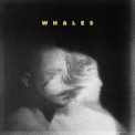 Whales - Whales '2018