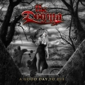 Dogma, The - A Good Day To Die '2007