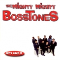 Mighty Mighty Bosstones, The - Let's Face It '1997