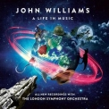 London Symphony Orchestra, Gavin Greenaway & John Williams - John Williams: A Life In Music '2018