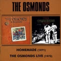 Osmonds, The - Homemade (1971) - The Osmonds Live (1972) '2004