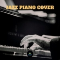 Francesco Digilio - Jazz Piano Covers '2018