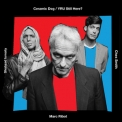 Marc Ribot's Ceramic Dog - Yru Still Here '2018