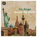 Ira Ange - Around The World '2018
