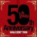 Ventures, The - 50th Anniversary: Walk Don't Run '2009