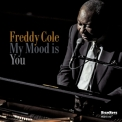 Freddy Cole - My Mood Is You '2018