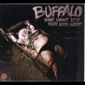Buffalo - Only Want You For Your Body '1974