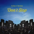 Ed Solo & Darrison - Don't Stop  '2018