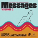 Kyoto Jazz Massive - Papa Records & Reel People Music Present: Messages, Vol. 02 '2011