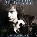 Lou Gramm - Long Hard Look '1989
