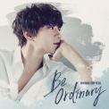 Hwang Chi Yeul - Be Ordinary '2017