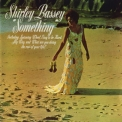 Shirley Bassey - Something '1970