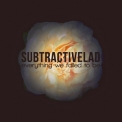 Subtractivelad - Everything We Failed To Be '2018