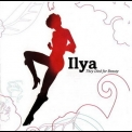 Ilya - They Died For Beauty '2003
