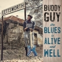 Buddy Guy - The Blues Is Alive & Well (24/96) '2018