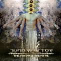 Juno Reactor - The Mutant Theatre '2018