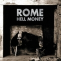 Rome - Hell Money '2012