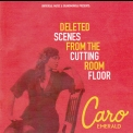 Caro Emerald - Deleted Scenes From The Cutting Room Floor '2010