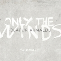 Olafur Arnalds - Only The Winds The Remixes EP (Digital) '2013