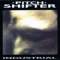 Pitchshifter - Industrial '1991
