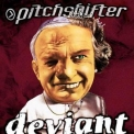 Pitchshifter - Deviant '2000