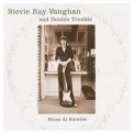 Stevie Ray Vaughan And Double Trouble - Blues At Sunrise '2000