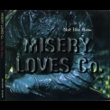Misery Loves Co. - Not Like Them '1997