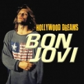 Bon Jovi - Hollywood Dreams '2018