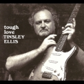 Tinsley Ellis - Tough Love '2015